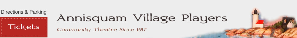 Annisquam Village Players: Community Theatre since 1917